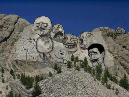 Mount Rushmore: online troll version 8D