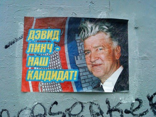 "comicsensems:  A poster for the Russian presidential elections that reads, ""David Lynch: Our Candidate!""  favorite man"