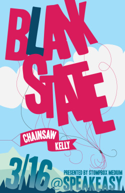 poster for Blank State & Chainsaw Kelley at Speakeasy, Birmingham, AL, for Stompbox Medium