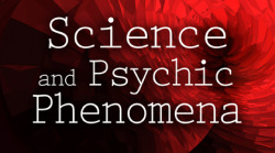 Science and Psychic Phenomena: The Fall of the House of Skeptics by Chris Carter http://store.innertraditions.com/isbn/978-1-59477-451-5