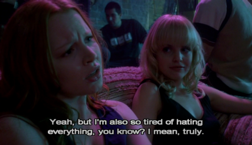 """I'm also so tired of hating everything."""