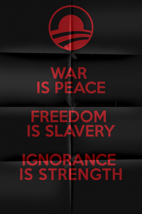 Orwell meets Obama poster. UPDATE: Poster available for sale soon. Thanks for your interest! Poster now available!  UPDATE 2: I decided to make a FREE hi-res printable version available here. Download and enjoy! UPDATE 3: Dr. Orwell will see you now.
