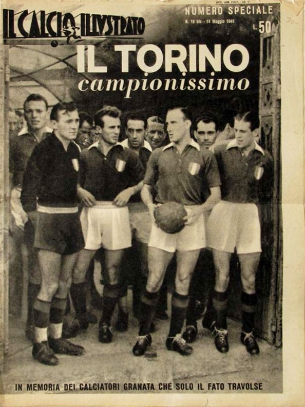 Il Torino Campionissimo.  Source: Il Calcio Illustrato, May 1949. Numero Speciale. Special issue in memory of the players who perished in the Superga air disaster.