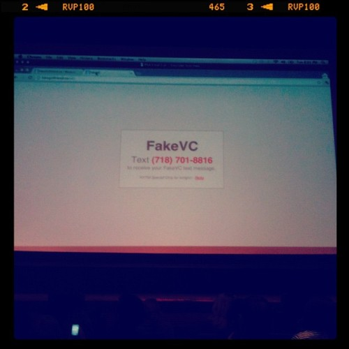 FakeVC - how many startups want a fake VC?! #awesome (Taken with instagram)