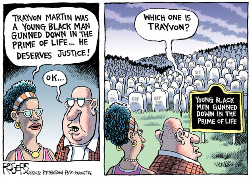 "paradiscacorbasi:  unappreciatednoirbeauties:  robrogers:  Trayvon Martin - 27 Mar 2012  Sad truth  When you got political cartoonists noticing,  it can no longer be blown off as just  ""isolated incidents""."