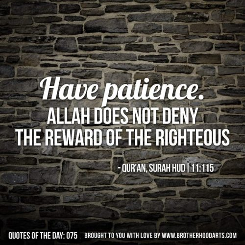 be patient in anything you do..indeed, it is part of our iman..plus, Allah knows what's best for you..:)