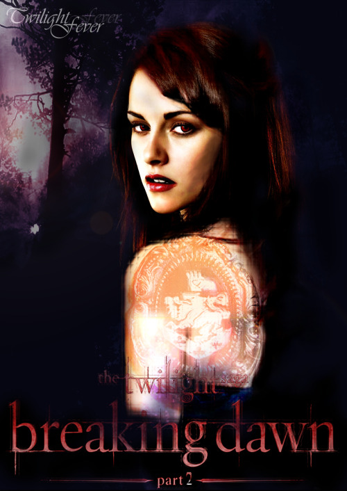 Bella Breaking Dawn Part 2 ( FanMade by Twifever)