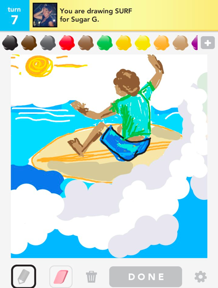 shareyourdrawsomething:  Surf  Nothing has convinced me more of my utter lack of drawing talent than other people's Draw Something pictures. Well…and my own. They really drive home that point.