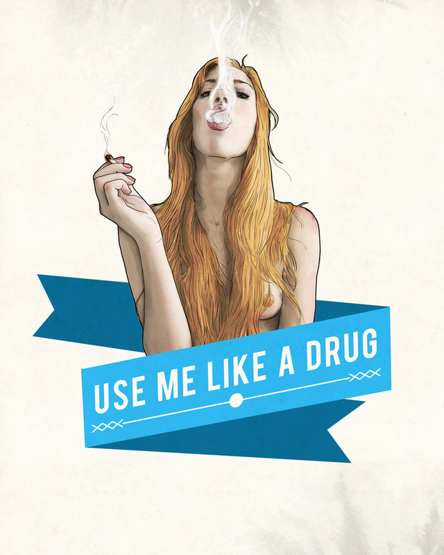 fer1972:  Use Me Like a Drug by Keith P. Rein