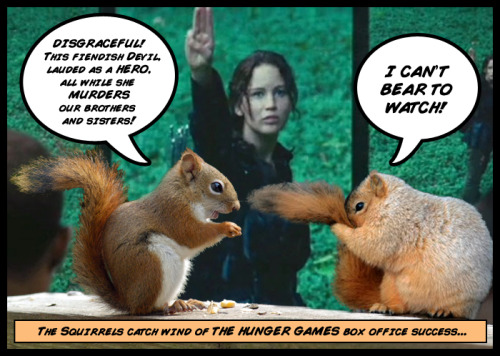 The Squirrel Games! Consider this my addition to The Hunger Games fanaticism.  I'm reading Book 2 right now, and so far there's been so much mention of killing squirrels, that I had to think the squirrels would rebel. So I created this comic…check it out!