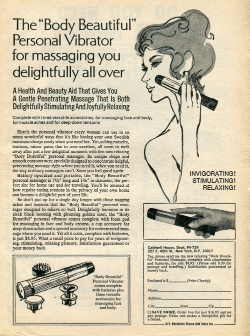 "Here's another suggestive advertisement from the magazine archives, in this instance, a 1960s women's magazine.  Years ago, they couldn't sell certain items in their actual names and uses, but this ""personal vibrator"", appears to massage you delightfully all over.  ""A Gentle Penetrating Massage"", heck, it just gets too suggestive from here on out.  But it is nice to see that if you buy two, they will pay the shipping.  Give one to a friend!"