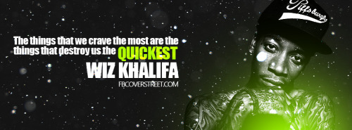 Wiz Khalifa Destroy Yourself Facebook Cover