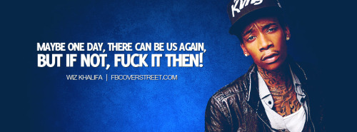 Wiz Khalifa One Day Facebook Cover