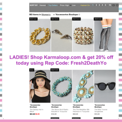 LADIES! Shop Karmaloop.com & get 20% off today using Rep Code: Fresh2DeathYo
