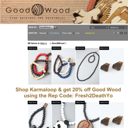 MEN! Shop GOOD WOOD Fashion Jewelry and accessories @ Karmaloop.com & get 20% off today using Rep Code: Fresh2DeathYo