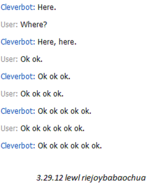 lewl i was playin' a fool with cleverbot