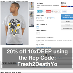 MEN! Shop 10 DEEP clothing at Karmaloop.com & get 20% off today using Rep Code: Fresh2DeathYo