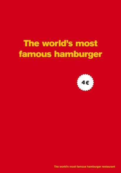adhibition:  McDonald's Big Mac: The world´s most famous hamburge  Do you think this ad works? lol  Será que funciona?