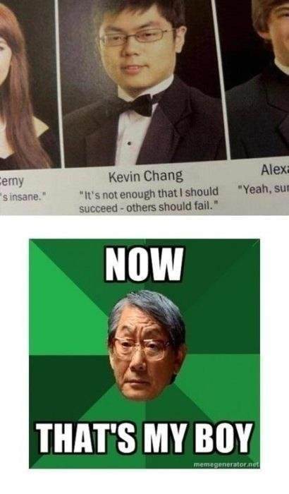 "Haha! High Expectations Father loves him some ""Kevin Chang"": ""It's not enough that I should succeed-others should fail."" #GoodAsian"