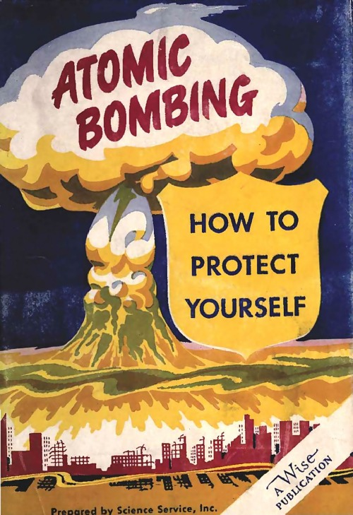 rogerwilkerson:  Atomic Bombing - How To Protect Yourself