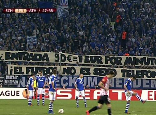"fankurve:  Good protest by Schalke 04 fans tonight against ticket prices of Athletic Bilbao. In second leg at San Mames stadium, away fans must pay €90 for tickets! Banner reads ""€90 entry? €1 per minute! This is football, not phone sex!"" Against modern football!"