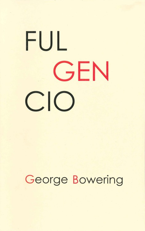 Fulgencio by George Bowering. Produced by Nomados Literary Publishers.