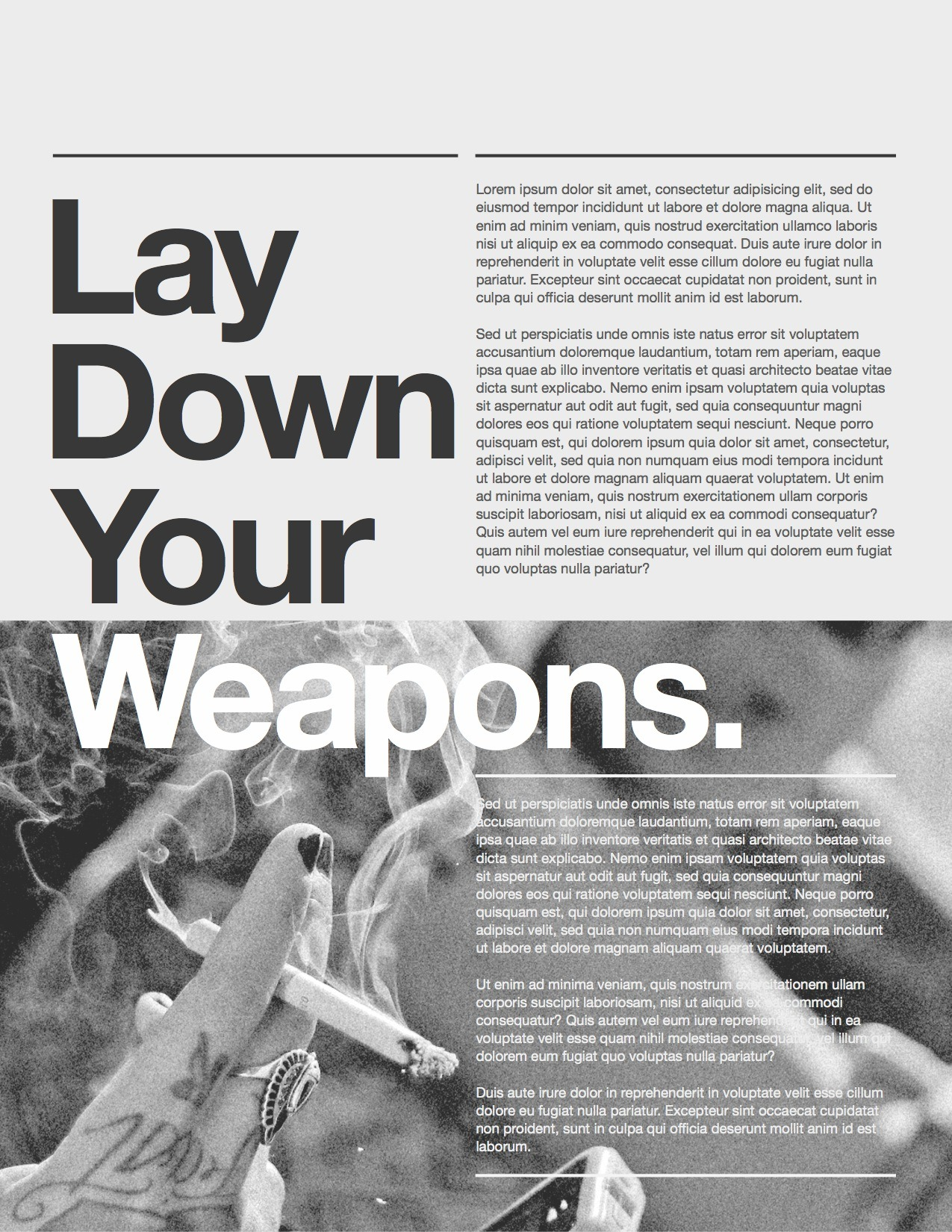 LAY DOWN YOUR WEAPONS Been working on gridded typography layouts all day. There aren't many things sexier than a bold san serif on a smooth baseline. These are sneak peeks at my big personal project for April, hopefully it will be something that everyone enjoys when it's done.