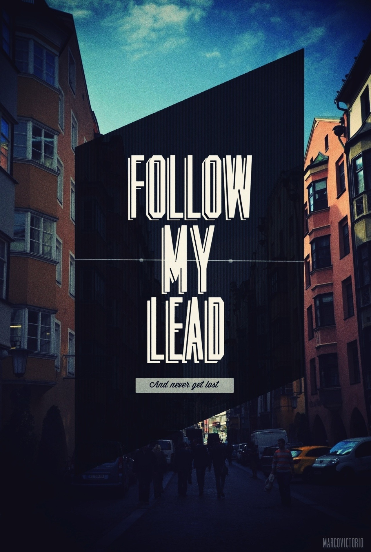 marcovictorio:  FOLLOW MY LEAD