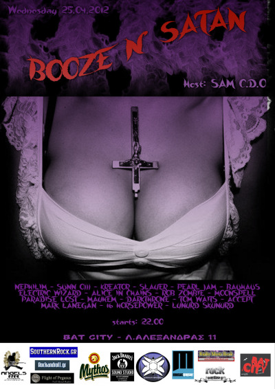 "Poster made for Sam C.D.O and his event @ Bat City. ""Booze n' Satan"" baby!"