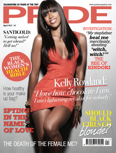 fyeahkellyrowland:  PRIDE MAGAZINE, APRIL 2012