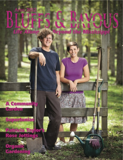 Here's our April…Home & Garden issue! Check out our website (http://www.bluffsbayous.com) to see the Interactive Magazine!
