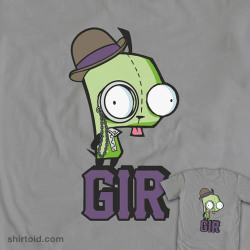 inspiremesteampunk:  shirtoid:  Gir Steampunk Stand available at WeLoveFine Shop  I was looking up Invader Zim things today because I found my Gir blanket, and I found this.