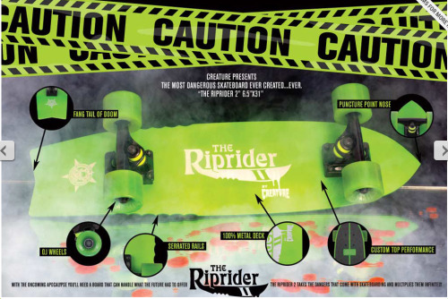 """The most dangerous skateboard ever created…Ever."" Yeah, I really want this."