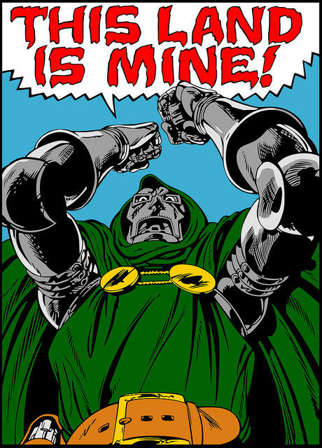 Dr Doom - This land is mine !  by gwenboul on Flickr.