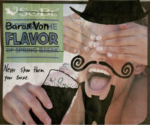 "The Worst Story Ever Told:  Baron Von Flavor ""Never show them your gaze"""