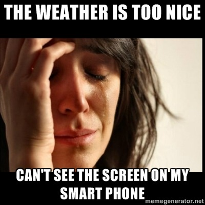 treleme:  First World Problem - The Weather Is Too Nice. http://treleme.tumblr.com/