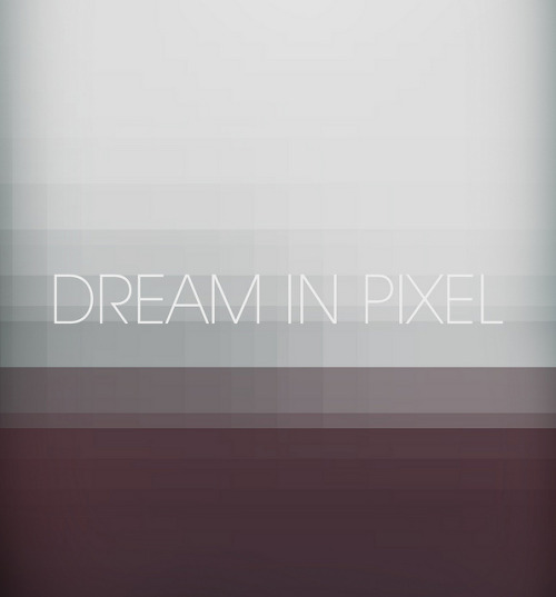 dreaminpixel on Flickr.Dream in Pixel
