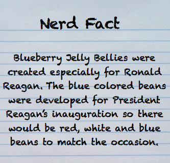And if you thought that the blueberry was RR's favorite Jelly Belly flavor, think again! It was licorice! And another fun fact, this time about me: Ronald Reagan is my favorite president :]