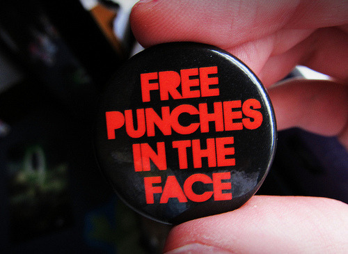 gofuckingnuts:  free punches in the face | Flickr – Compartilhamento de fotos! on We Heart It. http://weheartit.com/entry/25570218