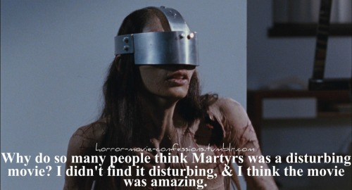 """Why do so many people think Martyrs was a disturbing movie? I didn't find it disturbing, & I think the movie was amazing."""