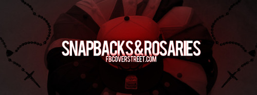 Snapbacks And Rosaries Facebook Cover