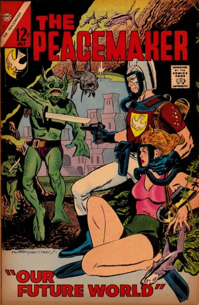 """Our Future World""  The Peacemaker #3 - Charlton Comics, July, 1967"