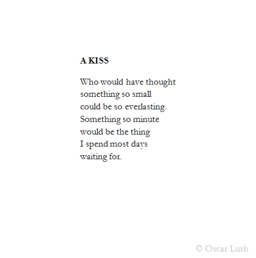 thesetelevisionblues:  A Kiss (for Erica) Follow my poetry blog for more of my poems.