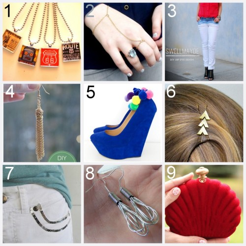 Nine DIY Jewelry and Fashion Tutorials PART 1. Roundup of this past week March 25th - March 31st, 2012. DIY Retro Glass Pendants (The View From in Here) here. DIY Delicate Ring Bracelet Combination Hand Piece (Hey! Look What I Made!) here. DIY Dip Dye Ombre Denim (Swellmayde) here. DIY Gold Chain Tassel Earrings (make it & fake it) here. DIY Pom Pom Anklets (a pair & a spare for Harper's Bazaar) here. DIY Katniss Hunger Games Inspired Bobby Pins (Art for All) here. DIY White Denim Restyle Using Iron On Squins (wobisobi) here. DIY Miniature Whisk Earrings (Bacon Time with the Hungry Hungry Hypo) here. DIY Jewelry Box Clutch (Chic Steals) here.