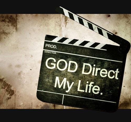 God Directs My Life. Amen ;-D