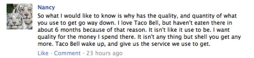 yeah i definitely think the quality problem at taco bell started 6 months ago…-KM