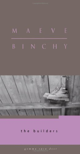 Maeve Binchy's novels often have houses on the cover. Her publisher opted for shoes on her novella, The Builders. The Amazon reviews for The Builders are amazing. Readers aren't getting enough Binchy for their buck! Moral of the story; stick to houses and stay away from shoes, Binchy fans.