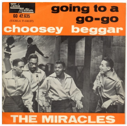 "The Miracles ""Going To A Go-Go"" / "" Choosey Beggar"" Single - Tamla Motown Records, Holland (1966)."