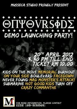 OUR NEXT SHOW . We are heading to Terengganu guys ! On Your Side (Demo Launching Party) Feat : Not Good Kids Boulevard Submarine  and more .