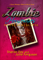 Zombie Housewives of the Apocalypse-Full color zombie awesomeness-On sale now!